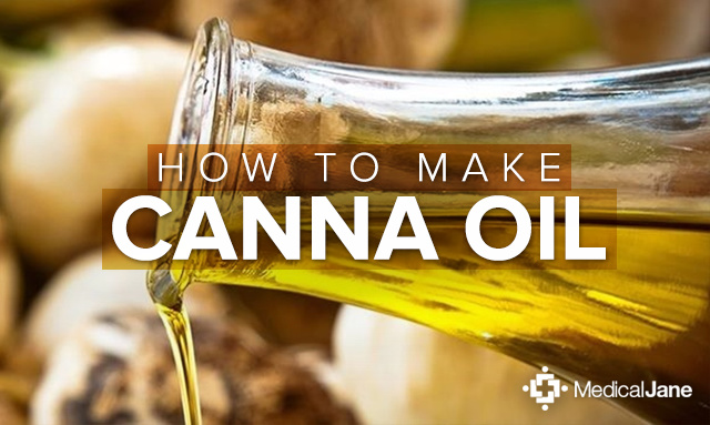 How to Make Marijuana Infused Cooking Oil (Canna Oil)